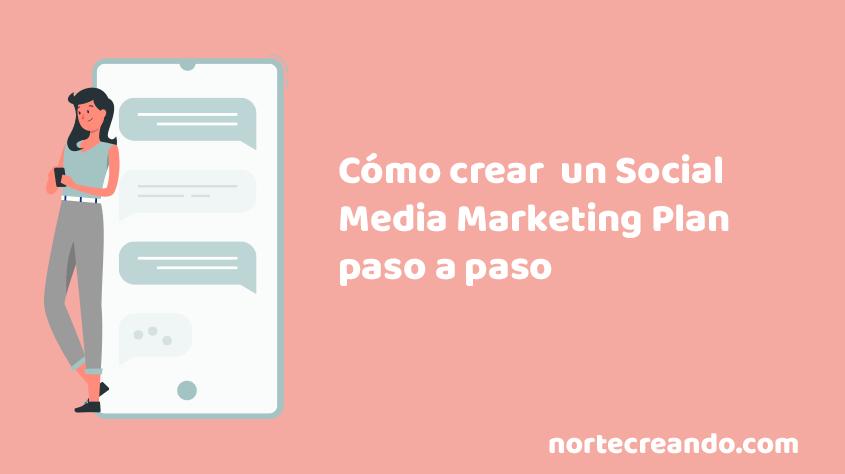 Como crear un social media marketing plan