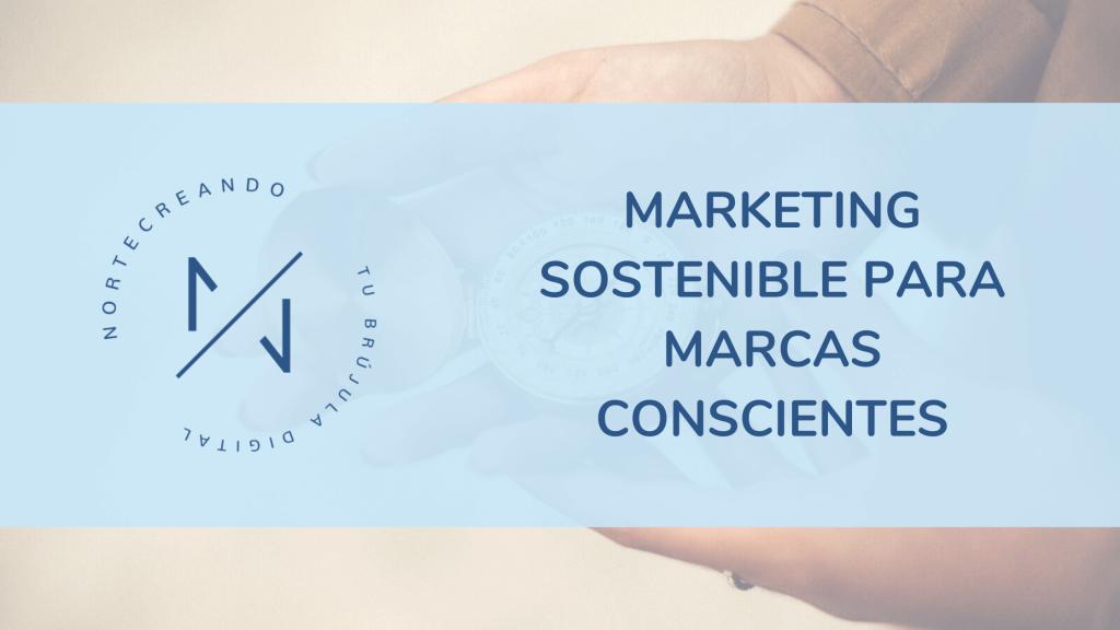marketing sostenible para marcas conscientes