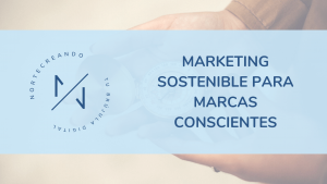 marketing sostenible para marcas conscientes