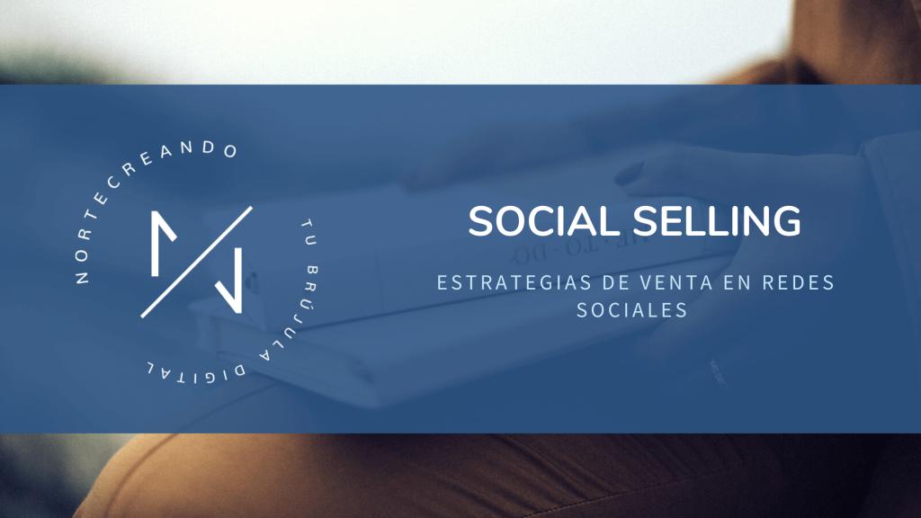 SOCIAL SELLING ESTRATEGIAS DE VENTA EN REDES SOCIALES