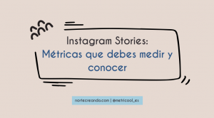 Instagram stories métricas que debes medir y conocer